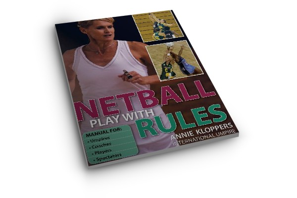 Netball | Netball Play with Rules - Annie Kloppers